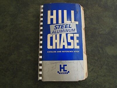 Hill Chase Steel & Aluminum Reference  & Catalog 1964 Book Detailed Info. W@w