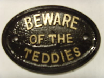 Beware Teddies House Sign Toys Office Loft Plaque