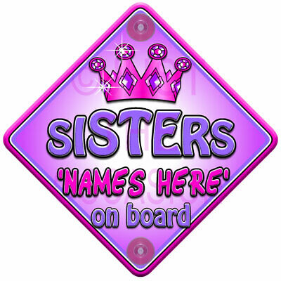 NEW Pink Purple Princess  TROPHY SISTERS  Personalised Baby On Board Car Sign