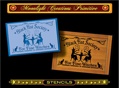 Halloween Stencil~BLACK HAT SOCIETY FOR FINE WITCHES~Magical Black Cats & Witch