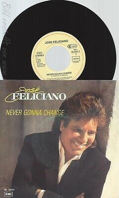 "7"" Jose Feliciano-- Never Gonna Change"
