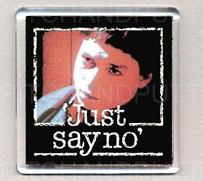 JUST SAY NO  fridge magnet - COOL !