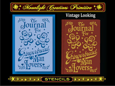 Primitive Stencil-Vintage Style~The Journal For Gingerbread Man Lovers