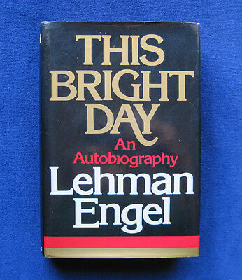 This Bright Day SIGNED by Author LEHMAN ENGEL to BROADWAY COMPOSER LOUIS PALANGE