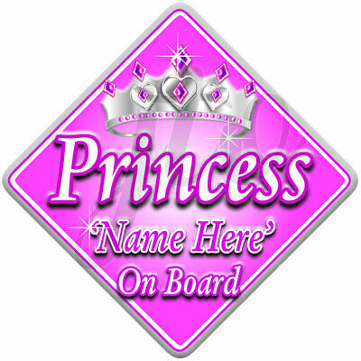 NEW ~ PINK & SILVER PRINCESS  ~ Personalised Baby on Board Car Window Sign