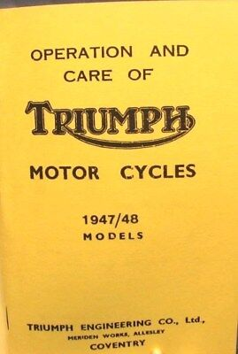 1947-48 Triumph  Motor Cycles- Operation And Care Of  All  Models Detailed Bk