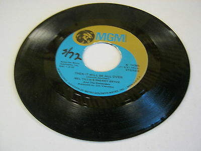 MEL TILLIS Then It Will All Be Over/Anything's Better Than Nothing 45 RPM MGM