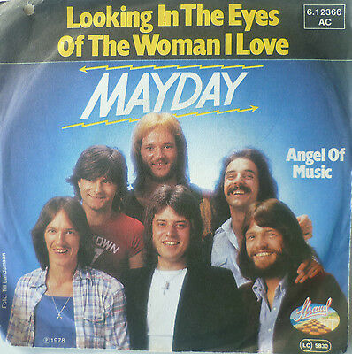 """7"""" 1978! MAYDAY Looking In The Eyes Of The Woman I Love"""