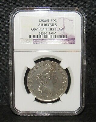 1806/5 Draped Bust Half Dollar NGC AU DETAILS Planchet Flaw