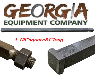 "Disc Harrow Parts, 1-1/8"" Square X 31"" Long Harrow Axle, We Have All Sizes"