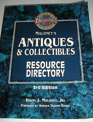 Maloney's Antiques & Collectibles Resource Directory by David J. Maloney Jr....