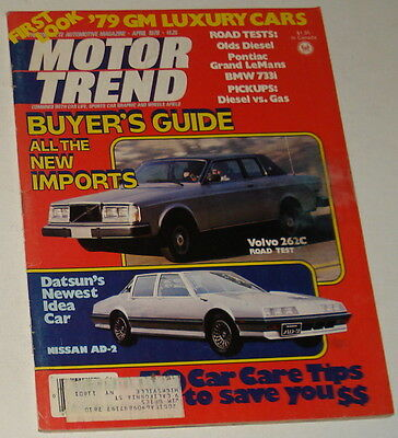 April 1978 MOTOR TREND ~ IMPORT BUYER'S GUIDE; GM Luxury Cars, BMW Volvo Le Mans