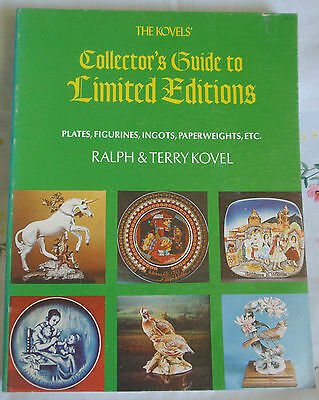 The Kovels' Collector's Guide to Limited Editions by Ralph Kovel and Terry...