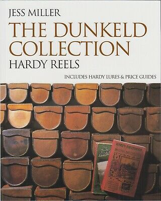 MILLER FISHING & COLLECTING BOOK DUNKELD COLLECTION HARDY REELS paperback NEW