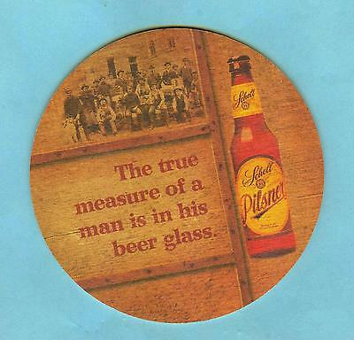 4 INCH SCHELL BEER COASTER * The true measure of a man is in his beer glass