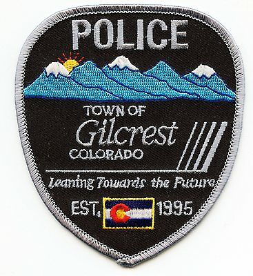 GILCREST COLORADO CO Leaning Towards The Future POLICE PATCH