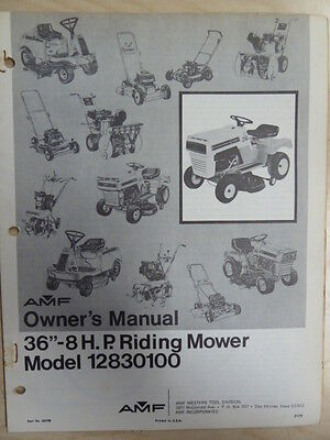 "AMF 36"" 8 H P RIDING MOWER PARTS LIST OWNER'S MANUAL MODEL 12830100"