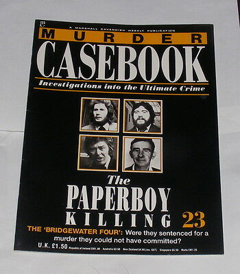 Murder Casebook Number 23 - The Paperboy Killing - The Bridgewater Four