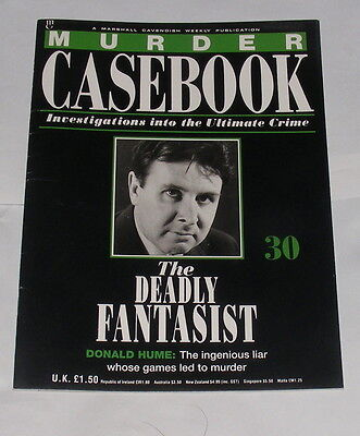 Murder Casebook Number 30 - The Deadly Fantasist - Donald Hume