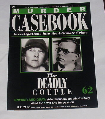 Murder Casebook Number 62 - The Deadly Couple - Snyder And Gray