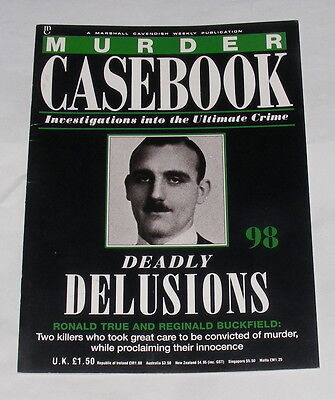 Murder Casebook Number 98 - Deadly Delusions - True And Buckfield