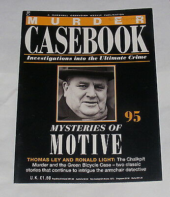Murder Casebook Number 95 - Mysteries Of Motive - Thomas Ley And Ronald Light