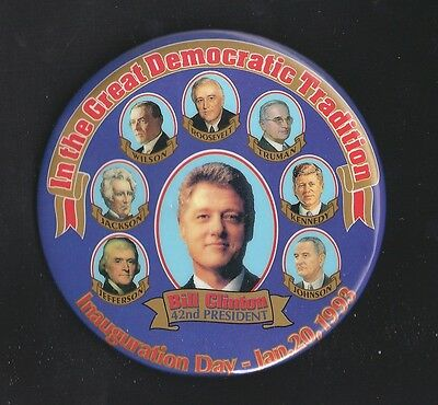 "1993 Bill Clinton Democratic Tradition button 4"" w/ Kennedy Roosevelt Jefferson"