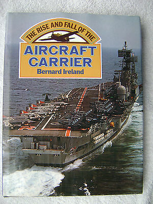 The Rise And Fall Of The Aircraft Carrier Book Maritime Nautical Marine (#068)