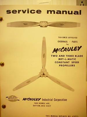 McCauley 2 and 3 Blade Met-L-Matic Constant Speed Propeller Service Manual