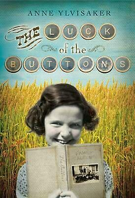 The Luck of the Buttons by Anne Ylvisaker (English) Paperback Book Free Shipping