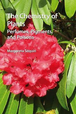 The Chemistry of Plants by Margareta Sequin Paperback Book (English)
