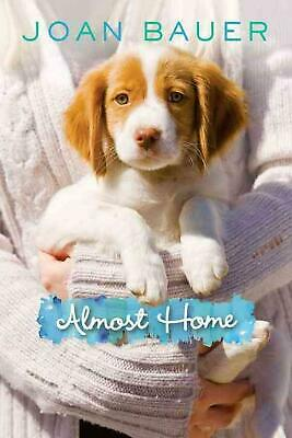 Almost Home by Joan Bauer (English) Hardcover Book Free Shipping!