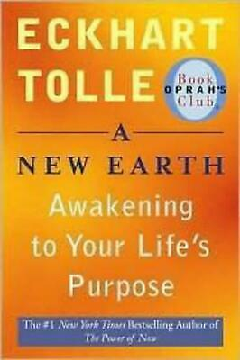 A New Earth: Awakening to Your Life's Purpose by Eckhart Tolle (English) Paperba