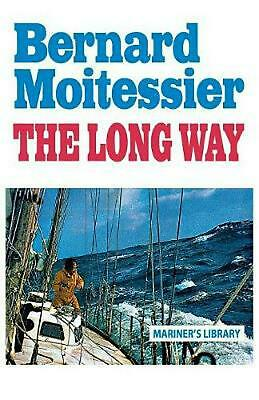 The Long Way by Bernard Moitessier (English) Paperback Book Free Shipping!