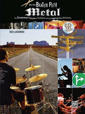 On The Beaten Path : Metal : The Drummer's Guide To The Genre - Book And Cd!
