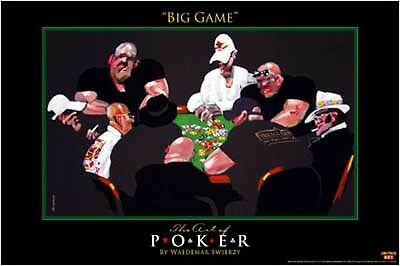 NEW Big Game Poker Gambling Poster Swierzy High Stakes Casino Chips 11 X 17