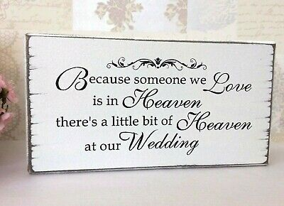 Wedding In Memory Of Someone In Heaven Remembrance Sign Free Standing