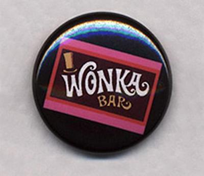WONKA BAR Badge Button Pin -  25mm and 56mm size!