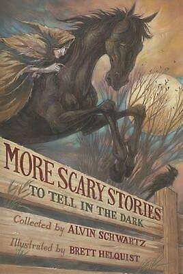 More Scary Stories to Tell in the Dark by Alvin Schwartz (English) Paperback Boo