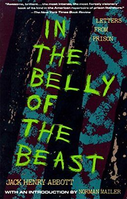 In the Belly of the Beast-Jack Henry Abbott