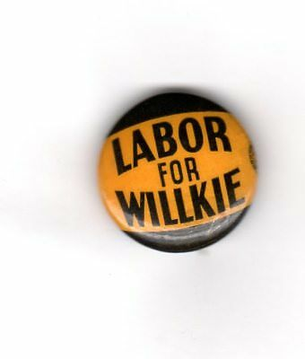 Labor For Willkie Campaign Button