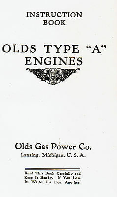 Olds Type A Gas Engine instruction book manual hit miss REO Magneto Stationary