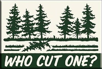 New  Who Cut One? Miniature Sign Magnet 2 inches X 3 inches