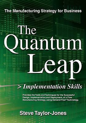 The Quantum Leap > Implementation Skills by Steve Taylor-Jones (English) Paperba