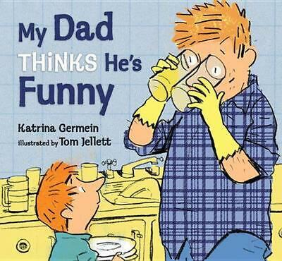 My Dad Thinks He's Funny by Katrina Germein Hardcover Book (English)