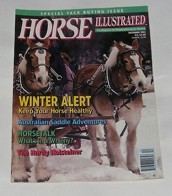 Horse Illustrated December 1992 - The Hardy Holsteiner/winter Alert
