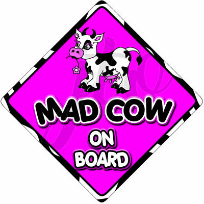 Non Personalised MAD COW Pink Novelty Baby on Board Car Window Sign