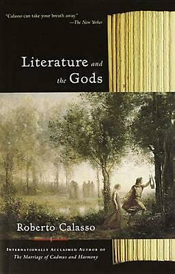 Literature and the Gods by Roberto Calasso Paperback Book (English)