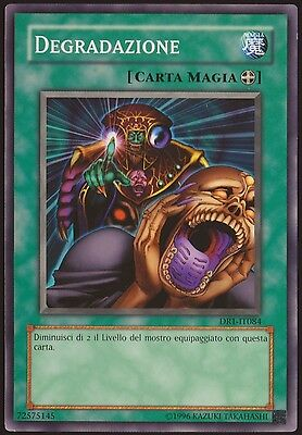 Degradazione - Dr1-It084 Yu-Gi-Oh