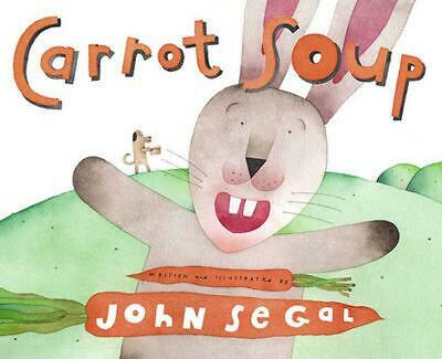 Carrot Soup by John Segal (English) Hardcover Book Free Shipping!